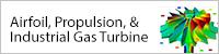 Airfoil, Propulsion, Industrial Gas Turbine Request