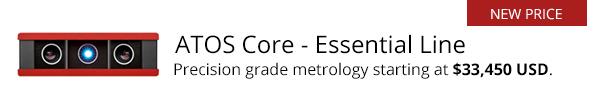 ATOS Core Essential Line - Precision Grade Metrology Starting at $33,450 USD