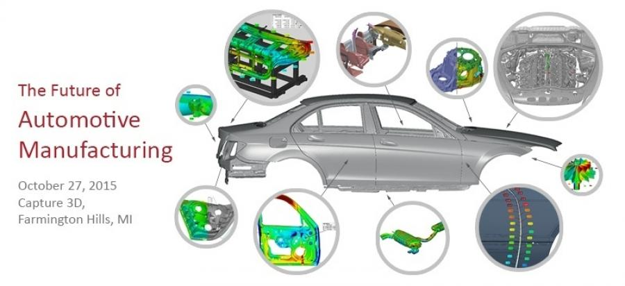 The Future of Automotive Manufacturing - Free 3D Measurement Workshop - October 27, 2015