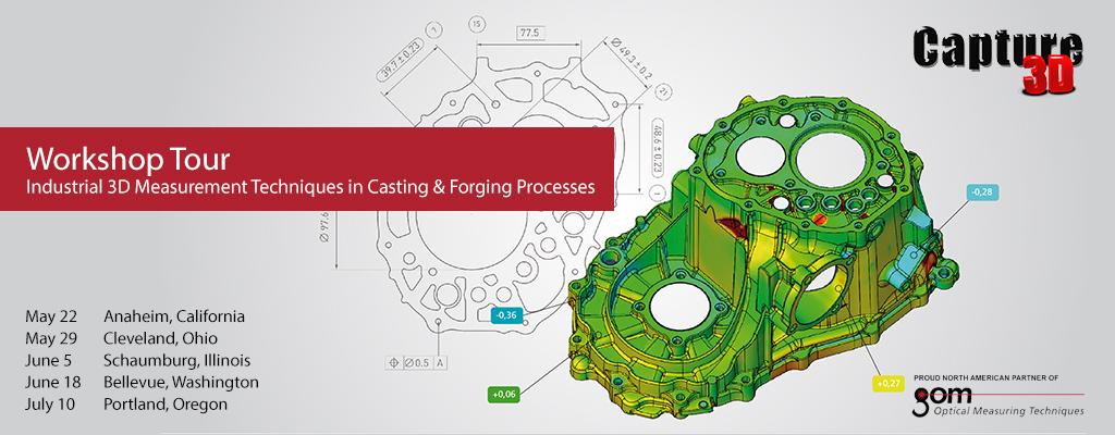 Capture 3D Casting and Forging Industrial 3D Measurement Workshops